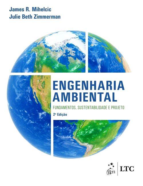 Engenharia ambiental: Fundamentos, sustentabilidade e projeto