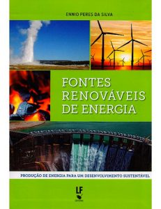 Fontes Renováveis de Energia - Produção de Energia Para um Desenvolvimento Sustentavel